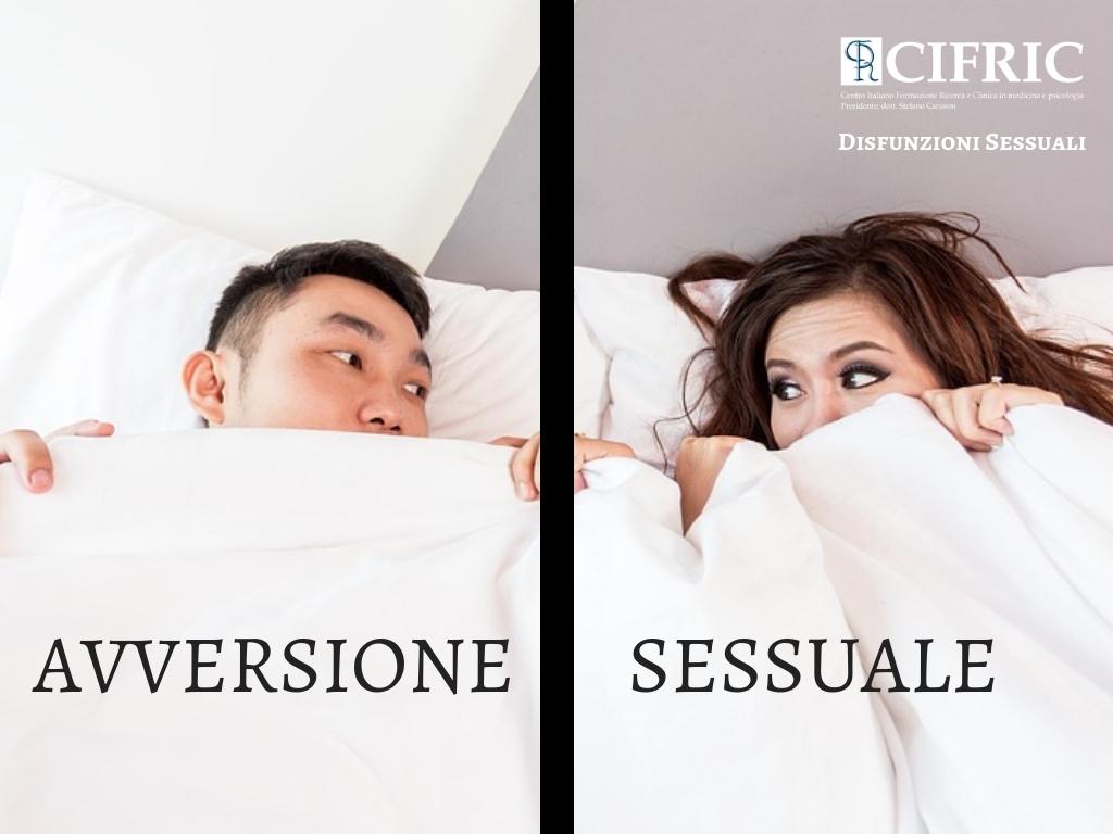 Disfunzioni Sessuali AVVERSIONE SESSUALE Sessuologia Online