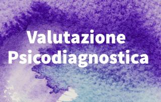 valuatzione psicodiagnostica